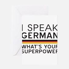 I speak German what's your superpower Greeting Car