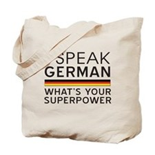 I speak German what's your superpower Tote Bag