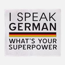 I speak German what's your superpower Throw Blanke