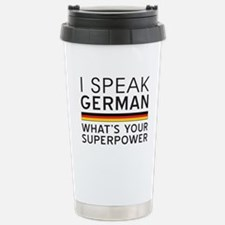 I speak German what's your superpower Travel Mug