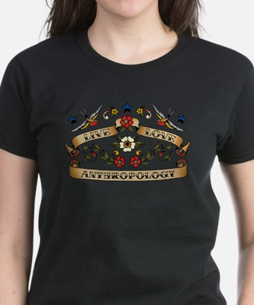 Live Love Anthropology T-Shirt