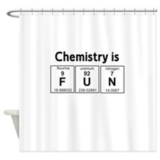 Chemistry is fun Shower Curtain