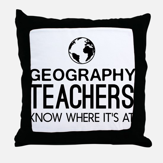 Geography knows where it's at Throw Pillow