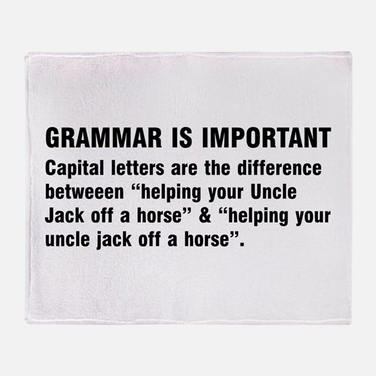 Grammar is important Throw Blanket