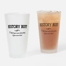 History buff interesting Drinking Glass