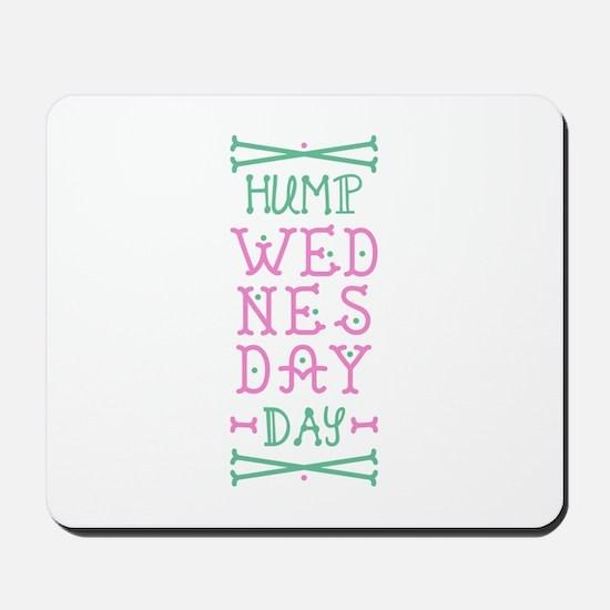 Hump Wednesday Mousepad