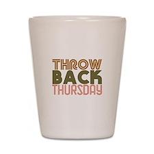 Throwback Thursday Shot Glass