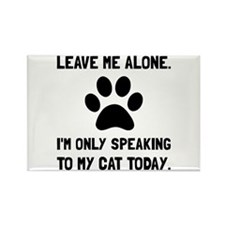 Alone Speaking Cat Magnets