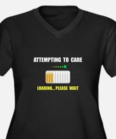 Attempting To Care Plus Size T-Shirt