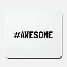 Hashtag Awesome Mousepad