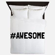 Hashtag Awesome Queen Duvet