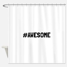 Hashtag Awesome Shower Curtain