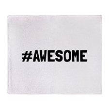 Hashtag Awesome Throw Blanket
