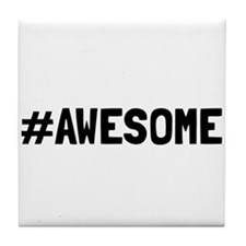 Hashtag Awesome Tile Coaster