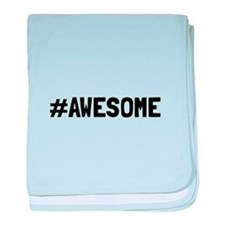 Hashtag Awesome baby blanket