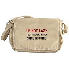 I Am Not Lazy Messenger Bag