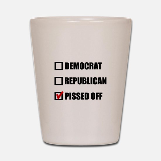 Pissed Off Voter Shot Glass