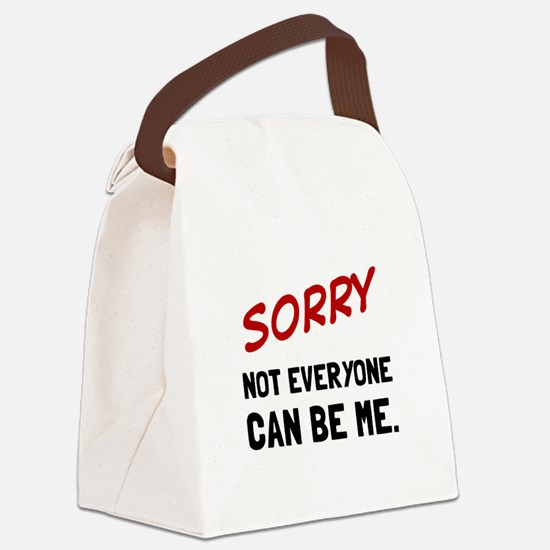 Sorry Be Me Canvas Lunch Bag