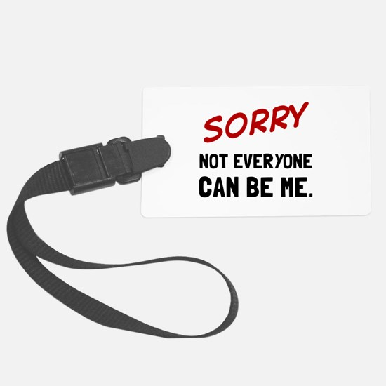 Sorry Be Me Luggage Tag