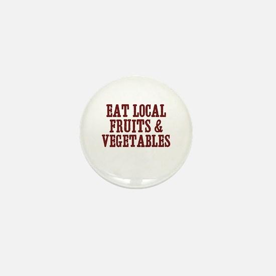 eat local fruits & vegetables Mini Button