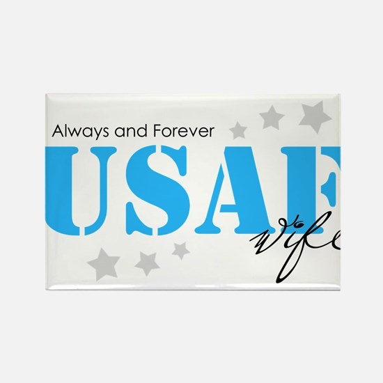 USAF Wife - Always and Forever Magnets