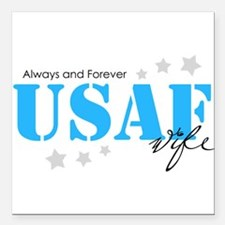 USAF Wife - Always and Forever Square Car Magnet 3