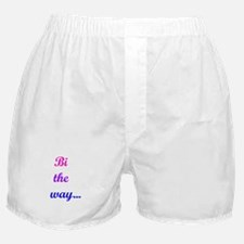 Bi the way... Boxer Shorts