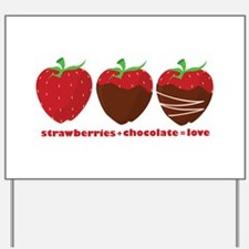 Strawberries & Chocolate Yard Sign