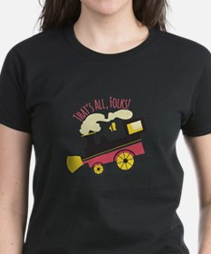 That's All, Folks! T-Shirt