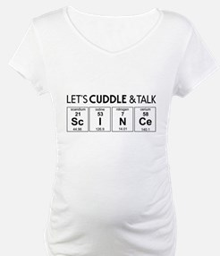 Let's cuddle & talk science Shirt