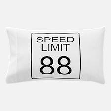 88 Miles per Hour Pillow Case