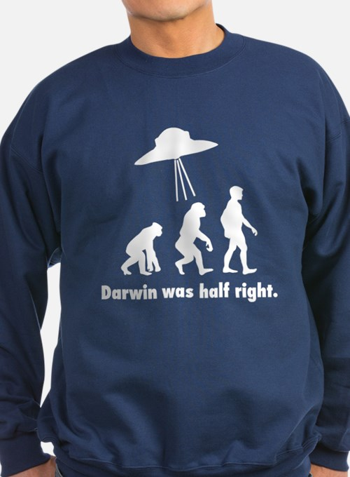 Darwin Was Half Right Sweatshirt