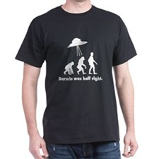 Darwin Was Half Right T-Shirt