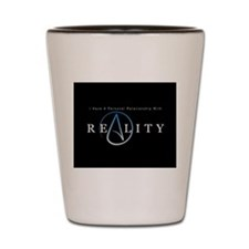 atheism reality Shot Glass