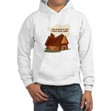 In The Cabin Hoodie