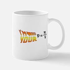 I'm Your Density Mug