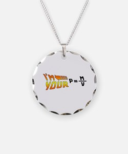I'm Your Density Necklace