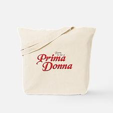 PRIMA DONNA Tote Bag