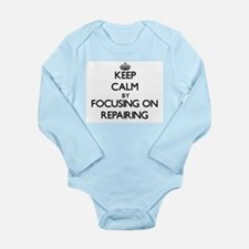 Keep Calm by focusing on Repairing Body Suit