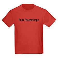 fuck sweatshops T