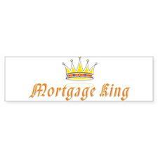 Mortgage King Bumper Bumper Sticker