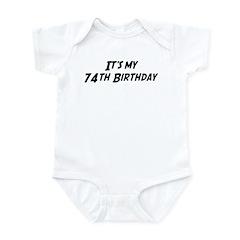 Its my 74th Birthday Infant Bodysuit