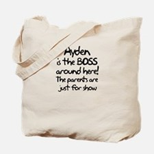 Ayden is the Boss Tote Bag