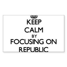 Keep Calm by focusing on Republic Decal