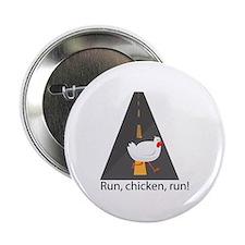 """Run, Chicken, Run! 2.25"""" Button (10 pack)"""