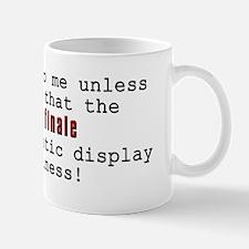 Don't Talk to Me - Mad Mug