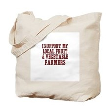 I support my local fruit & ve Tote Bag