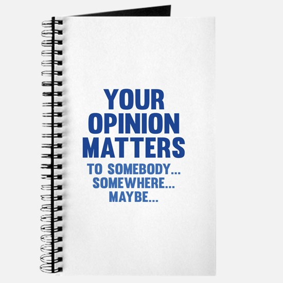 Your Opinion Matters Journal