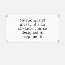 My Room Isn't Messy Banner