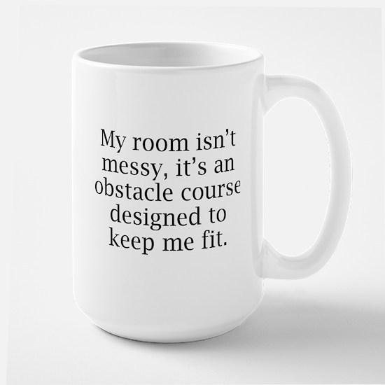 My Room Isn't Messy Large Mug